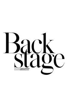 Backstage: Anja Rubik by Mario Sorrenti, stylist Emmanuelle Alt for Vogue Paris May 2014 Typography Layout, Typography Letters, Lettering Design, Logo Design, Graphic Design, Identity Design, Brand Identity, Design Design, Design Trends