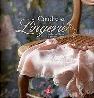 Marie Poisson: Faire sa lingerie: enfin les cours!