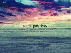 Myslet pozitivně.