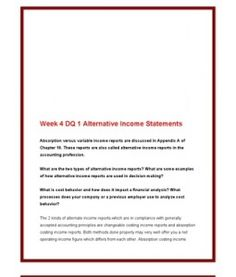 ACC561   ACC 561 (VERSION 4)  Week 4 DQ 1 Alternative Income Statements --> http://www.scribd.com/doc/141683627/acc561-acc-561-version-4-week-4-dq-1-alternative-income-statements