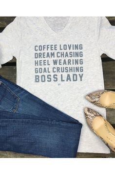 Coffee loving, dream chasing, heel wearing, goal crushing, boss lady tee! - Unisex tee - 100% combed & ring-spun cotton.