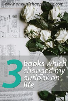 A reading list of the 3 books which changed my outlook on life