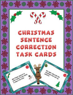 Sentence correction cards with a Christmas/winter theme. Set of 20 task cards with sentences that have a variety of errors in spelling, capitalization, punctuation, and grammar. Task cards are numbered, and a recording sheet is included. Also included is a grayscale version of all task cards.Thank you for your interest in this product.