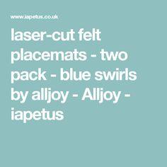 laser-cut felt placemats - two pack - blue swirls by alljoy - Alljoy - iapetus