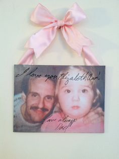 ACTUAL HANDWRITING on Canvas, Memorial, father to daughter, wall canvas, ribbon hanging art, by HandwrittenSentiment, $30.00