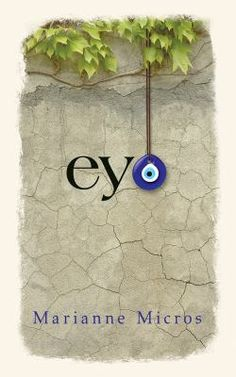 2019 Governor General's Award for Fiction shortlist Musical Composition, New Books, Free Apps, This Book, Eyes, Evil Eye, Folklore, Ghosts, Contemporary