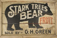 Double Sided Stark Trees Bear Fruit Sign | From a unique collection of antique and modern signs at http://www.1stdibs.com/folk-art/signs/