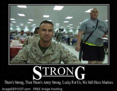 Marines vs Army- got to show this to my hubby. His brother is in the Army and always joking around about it. I have to show this to one of my grandson that wants to be a Marine. Military Quotes, Military Humor, Military Pictures, Military Life, Usmc Humor, Navy Military, Military Art, Marine Love, Once A Marine