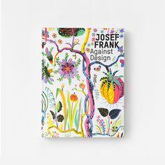 Bok Josef Frank Against Design   Svenskt Tenn