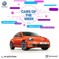 Introducing 'Cars of the Week offers' where we will highlight deals and models that deserve your attention! Make sure you check back regularly for the latest updates!  #CarsOfTheWeek : Beetle 1.4 TSI (HABANERO ORANGE). Call on +91 9377771199 now for more details!