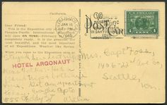 """18 Jan 1915 San Francisco """"World's Panama-Pacific Exposition in San Francisco 1915"""" promotional cancellation with U.S. Scott #397 Vasco Núñez de Balboa (Discoverer of Pacific Ocean in 1513). Promotional message: """"Dear Friend: This is the Exposition city of 1915. The Panama-Pacific International Exposition will be open on time—February 20, 1915—completely ready. It is the greatest, the most beautiful, and the most important of all Expositions. Weather like Spring. World's Columbian Exposition, Christopher Columbus, First Day Covers, World's Fair, Pacific Ocean, Dear Friend, Panama, February, San Francisco"""