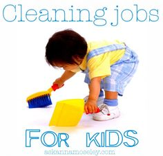 Chores for kids -- Ask Anna
