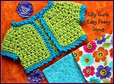 Crochet Supernova: Lilly Gurls Easy Peasy Shrug ~FREE PATTERN~