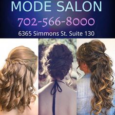 Las Vegas hair salon specialist in Wedding and Event hair styles and updo. Prom, girls night out, curled hair, half up, braid, bun, sexy, romantic, bohemian, boho, long hair, short hair. @modesalonlv #hairstyle #lasvegas MODE SALON Vegas Hair, Hair Color And Cut, Curled Hairstyles, Girls Night Out, Hair Type, Updo, Curls, Las Vegas, Salons