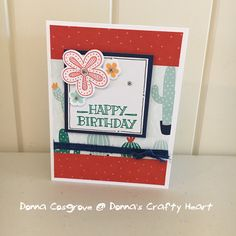 Birthday Card created by Donna Cosgrove, CTMH Manager, featuring Prickly Pear paper and Scrapbooking stamp set.