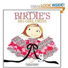 Birdie's Big-Girl Dress (Birdie Series), a book by Sujean Rim Ig Girls, Up Theme, Book Girl, Book Nooks, Little Ones, Childrens Books, Aurora Sleeping Beauty, Girls Dresses, Kids