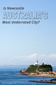 Is Newcastle Australia's most underrated city? I certainly believe so - here's why.