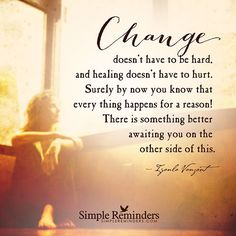 """""""Change doesn't have to be hard, and healing doesn't have to hurt. Surely by now…"""