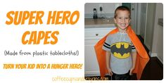Go orange super hero capes - from coffee cups and crayons