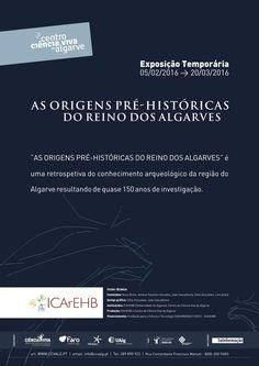 Prehistoric times in the Algarve. http://www.mydestination.com/algarve/events/73681768/prehistoric-kingdom-of-the-algarve-exhibition---faro-5-february-2016
