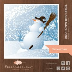 Today's creativity prompt is SNOWMAN. prompts are provided every weekday by author Terri Giuliano Long. Writing Art, Prompts, Snowman, Disney Characters, Fictional Characters, Art Photography, Creativity, Blog, Inspiration