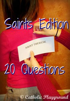 20 Questions....Saints Edition!   Here's a great Catholic game idea that encourages kids (and adults!) to learn more about the Faith!