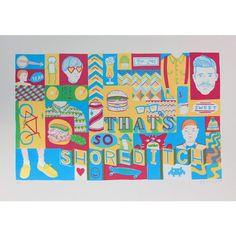 That's so Shoretich by Jess Wilson  #jesswilson #shoreditch #screamforart #screamwithus #screameditions #prints #limitededitions #limitedpirnts