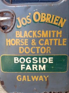 Authentic truck door from an Irish Blacksmith/Horse Old Pickup Trucks, Farm Trucks, Antique Trucks, Vintage Trucks, Truck Lettering, Hand Lettering, Door Signage, Western Signs, Door Letters