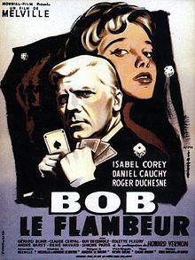 """Another film on the cusp between Film Noir and French New Wave. Bob (Roger Duchesne) is a middle-aged gambler who tries and fails to pull off the heist of a lifetime. With Isabelle Corey, directed by Jean-Pierre Melville. Remade by Neil Jordan as """"The Good Thief,"""" with Nick Nolte as Bob, actually a great movie in its own right."""