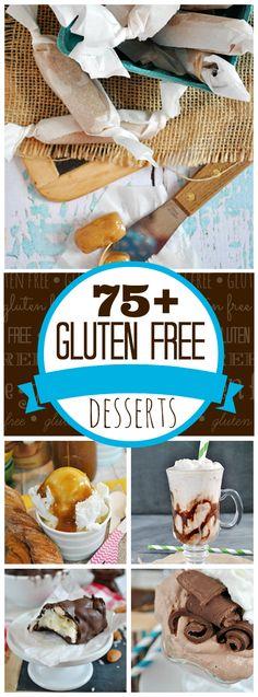 75 Gluten Free Desserts #glutenfree