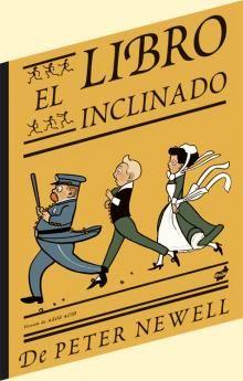 Newell, Peter. El libro inclinado. Barcelona: Thule.