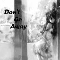 Don't Go Away (Marihano remix) by Marihano on SoundCloud