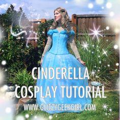 GLITZY GEEK GIRL: Tutorial: Cinderella 2015 Cosplay