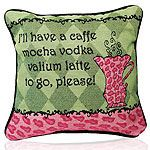 Cafe, Mocha, Vodka, Valium Pillow