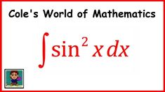 Integal of sin^2(x) ❖ Calculus 1 and/or 2 ❖ Trig Integrals