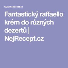 Fantastický raffaello krém do různých dezertů   NejRecept.cz