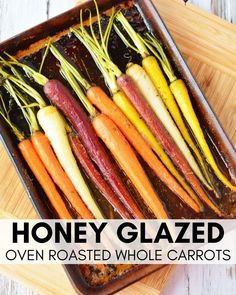 Honey glazed Carrot Recipe, showcase your roasted carrots in a stunning display with a perfectly seasoned honey glaze recipe Roasted Carrots, Glazed Carrots Oven, Side Dish Recipes, Vegetable Recipes, Dinner Recipes, Rainbow Carrot Recipes, Healthy Cooking, Gastronomia, Eating Clean