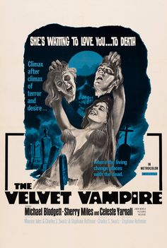The Velvet Vampire (1971). Climax after climax...of terror.