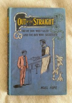 Out of The Straight by Noel Hope Antique Blue 1917 Inscription 19th Thousand | eBay
