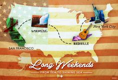 """""""From Sea to Shining Sea!"""" Celebrating the red, white and blue with our Long Weekend Vacations in San Francisco, Wyoming, Nashville and New York City!"""