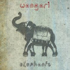 Wangari / Elephants / self-released