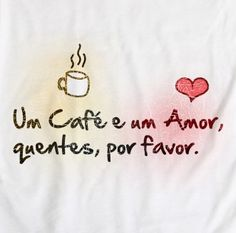 awwww,lol //// A coffee and a love,both hot,please. Looking For Love, All You Need Is Love, My Love, Portuguese Words, Good Morning Coffee, Coffee Time, Message In A Bottle, Love Me Quotes, Love Images