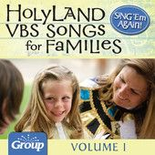 Sing 'Em Again: Favorite Holy Land VBS Songs for Families, Vol. 1, GroupMusic