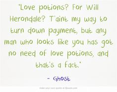 The infernal devices | quotes | ghost to Will Herondale