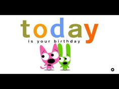 Your Birthday is Today-o!