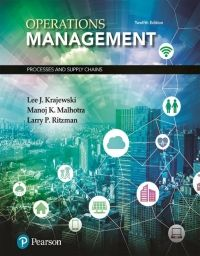 Solutions Manual For Operations Management Processes And Supply Chains 12th Edition By Lee Krajewsk In 2020 Operations Management Test Bank Management