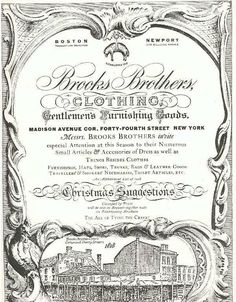Brooks Brothers - The History of an American Haberdashery — Gentleman's Gazette