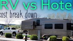 RV Costs VS Hotel Costs - YouTube