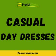 Look and feel great in a casual dress of your choice. a casual look, styles of casual dresses, summer casual dresses, casual long dresses, white casual dresses, floral casual dress, mini dress, skaters dress, halter dresses, short sleeve dresses, stripe dresses, sleeveless dress, backless dresses, orange dresses, yellow dresses, a line dress, bandage dresses, trendy dresses. street style| streetwear| casual outfits| business casual look|smart casual styles Casual Day Dresses, Trendy Dresses, Long Dresses, Short Sleeve Dresses, Halter Dresses, Backless Dresses, Bandage Dresses, Smart Casual, Casual Looks