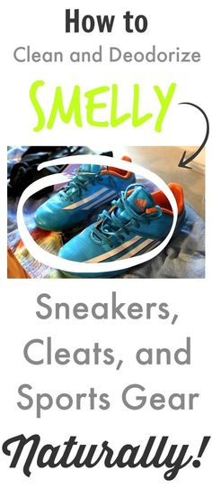How to clean and deodorize smelly sneakers, cleats, and sports gear! (The Creek Line House) How to clean and deodorize smelly sneakers, cleats, and sports gear! (The Creek… Cleaners Homemade, Diy Cleaners, Cleaning Solutions, Cleaning Hacks, Cleaning Shoes, Cleaning Crew, Cleaning Recipes, Just In Case, Just For You
